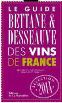 Le Guide Bettane et Desseauve des Vins de France 2014